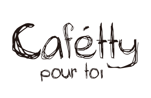 Cafetty pour toi(カフェッティプルトワ)